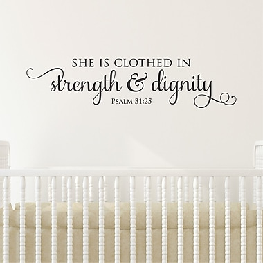 Belvedere Designs LLC Strength & Dignity Wall Quotes Decal