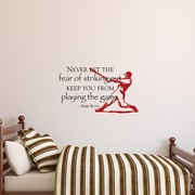 Belvedere Designs LLC Fear of Striking Out Wall Quotes  Decal