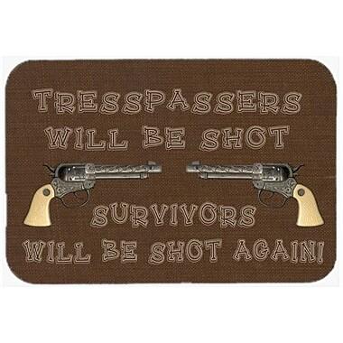 Caroline's Treasures Tresspassers Will Be Shot Kitchen/Bath Mat; 24'' H x 36'' W x 0.25'' D