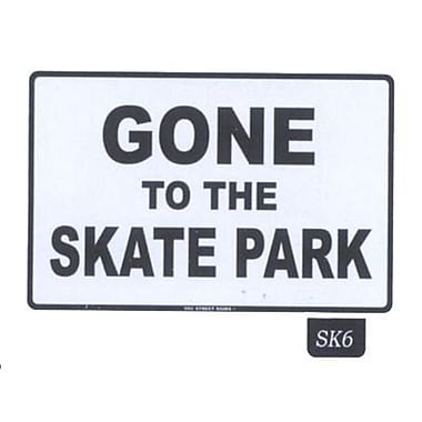 Seaweed Surf Co Gone to the Skate Park Sign, 12