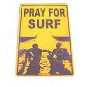 Seaweed Surf Co SF43 12X18 Aluminum Sign Pray For Surf