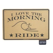 """Seaweed Surf Co I Love the Morning Ride Aluminum Sign, 12""""L x 18""""W (SURF089)"""