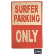 "Seaweed Surf Co Surfer Parking Only Sign, 18""H x 12""W, Aluminum (SURF091)"