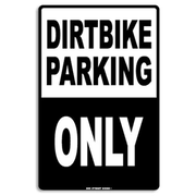 Seaweed Surf Co AA14 12X18 Aluminum Sign Dirtbike Parking Only