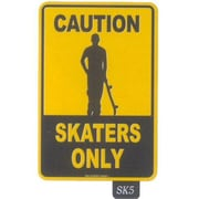 "Seaweed Surf Co. Sign Caution Skaters Only 12"" W X 18"" H Aluminum (SURF121)"