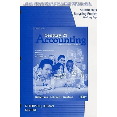 Recycling Problems Working Papers, Student Edition for Gilbertson/Lehman's Century 21 Accounting, Used Book