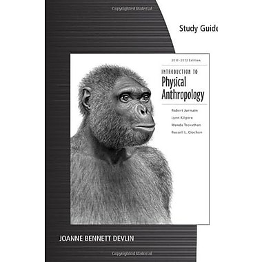 Study Guide for Jurmain/Kilgore/Trevathan/Ciochon's Introduction to Physical Anthropology 2011-2012 Edition, 13th, Used Book