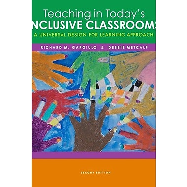 Cengage Advantage Books: Teaching in Today's Inclusive Classrooms: A Universal Design for Learning Approach, Used Book