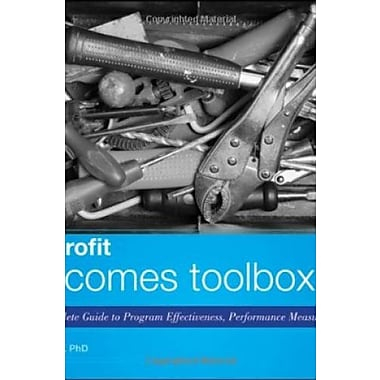 The Nonprofit Outcomes Toolbox: A Complete Guide to Program Effectiveness, Performance Measurement, & Results, Used Book