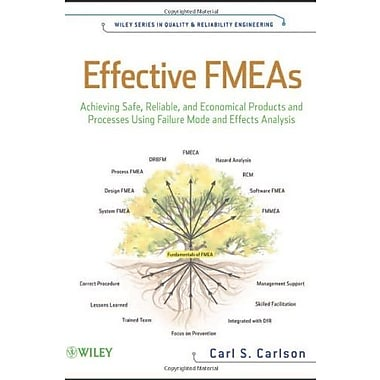 Effective FMEAs: Achieving Safe, Reliable, & Economical Products & Processes using Failure Mode & Effects Analysis, Used Book