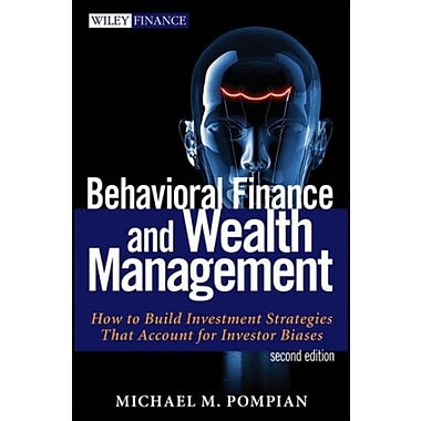 Behavioral Finance & Wealth Management: How to Build Optimal Portfolios That Account for Investor Biases, Used Book