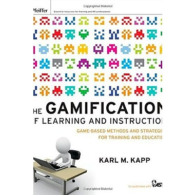 The Gamification of Learning & Instruction: Game-based Methods & Strategies for Training & Education, Used Book