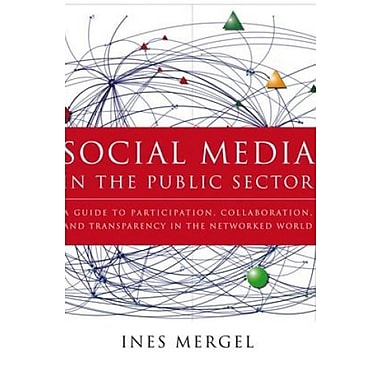 Social Media in the Public Sector: A Guide to Participation, Collaboration & Transparency in The Networked World, Used Book