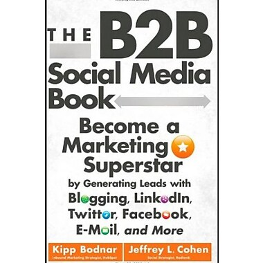 The B2B Social Media Book, Used Book