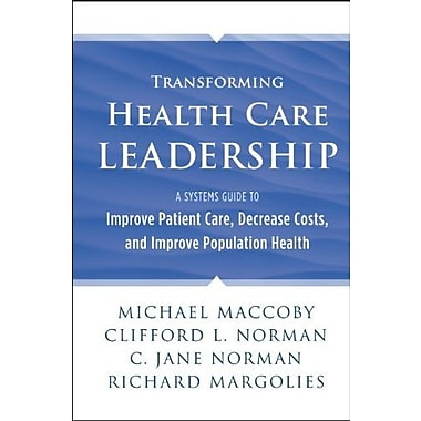 Transforming Health Care Leadership, Used Book