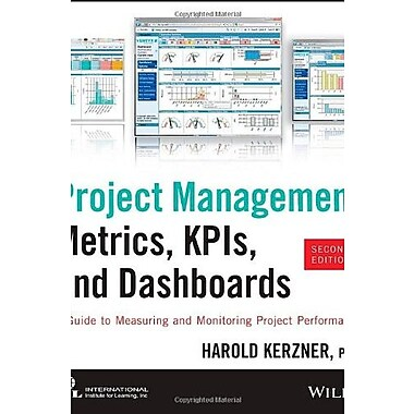 Project Management Metrics, KPIs, & Dashboards: A Guide to Measuring & Monitoring Project Performance, Used Book