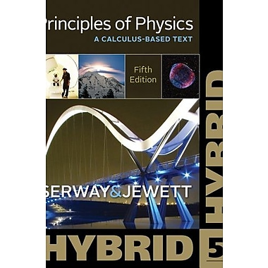 Principles of Physics: A Calculus-Based Text, Hybrid (Cengage Learning 's New Hybrid Editions!) Used Book (9781133110934)