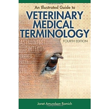 An Illustrated Guide to Veterinary Medical Terminology Used Book (9781133125761)