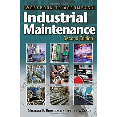 Workbook for Brumbach/Clade's Industrial Maintenance, 2nd Used Book (9781133131212)