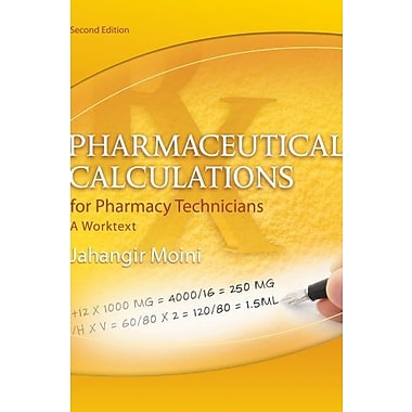 Pharmaceutical Calculations for Pharmacy Technicians: A Worktext Used Book (9781133131342)