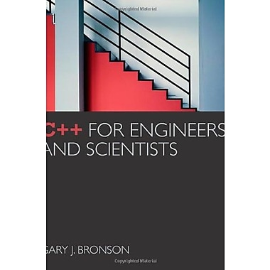 C++ for Engineers and Scientists Used Book (9781133187844)
