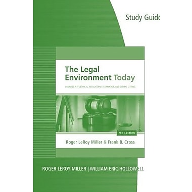 Study Guide for Miller/Cross' The Legal Environment Today, Used Book