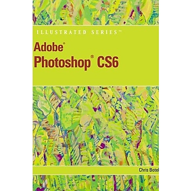 Adobe Photoshop CS6 Illustrated with Online Creative Cloud Updates Used Book (9781133190394)