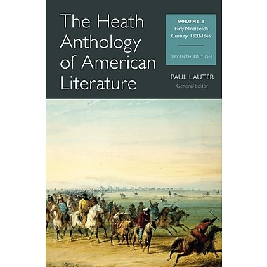 The Heath Anthology of American Literature: Volume B Used Book (9781133310235)