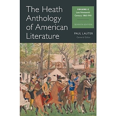 The Heath Anthology of American Literature: Volume C Used Book (9781133310242)
