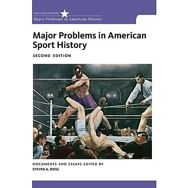 Major Problems in American Sport History Used Book (9781133311089)