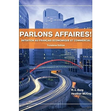 Parlons affaires!: Initiation au fran ais economique et commercial Used Book (9781133311256)
