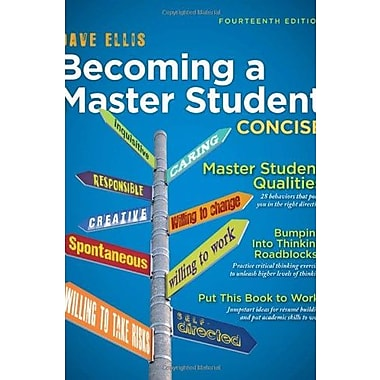 Becoming a Master Student: Concise Used Book (9781133311584)