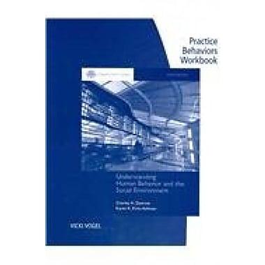 Practice Behaviors Workbook for Zastrow/Kirst-Ashman's Brooks/Cole Empowerment Series, Used Book