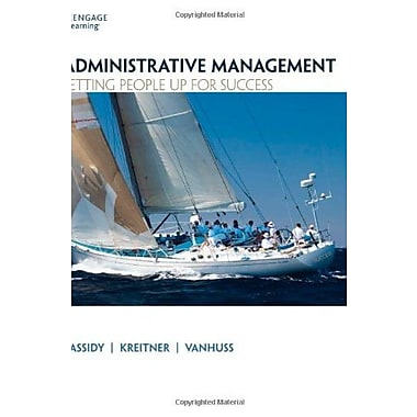 Administrative Management: Setting People Up for Success Used Book (9781133365174)