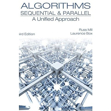 Algorithms Sequential & Parallel: A Unified Approach Used Book (9781133366805)