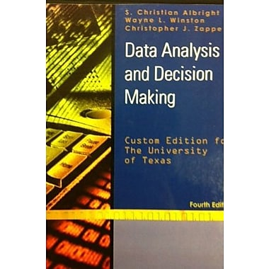 Data Analysis and Decision Making 4th Edition University of Texas Used Book (9781133437604)