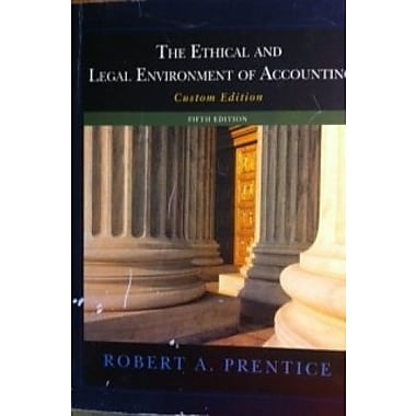 The Ethical and Legal Environment of Accounting Used Book (9781133447566)