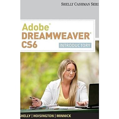 Adobe Dreamweaver CS6: Introductory Used Book (9781133525899)