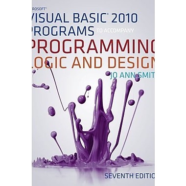 Microsoft Visual Basic Programs to Accompany Programming Logic and Design Used Book (9781133526087)
