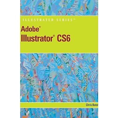 Adobe Illustrator CS6 Illustrated with Online Creative Cloud Updates Used Book (9781133526407)