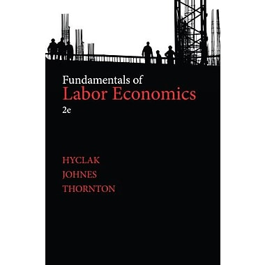 Fundamentals of Labor Economics Used Book (9781133561583)