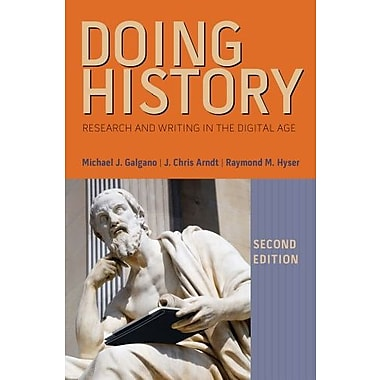 Doing History: Research and Writing in the Digital Age Used Book (9781133587880)