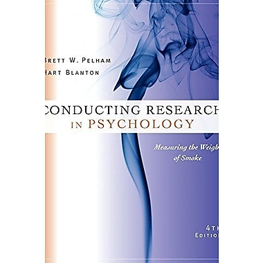 Cengage Advantage Books: Conducting Research in Psychology: Measuring the Weight of Smoke Used Book (9781133588054)
