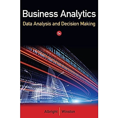 Business Analytics: Data Analysis & Decision Making Used Book (9781133588269)