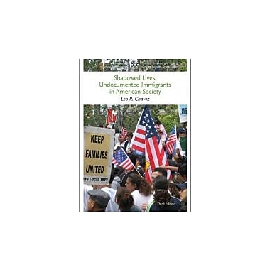 Shadowed Lives: Undocumented Immigrants in American Society Used Book (9781133588450)