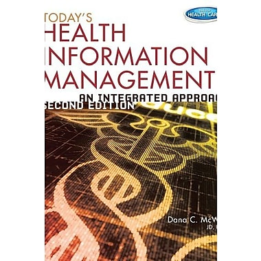 Today's Health Information Management: An Integrated Approach Used Book (9781133592471)