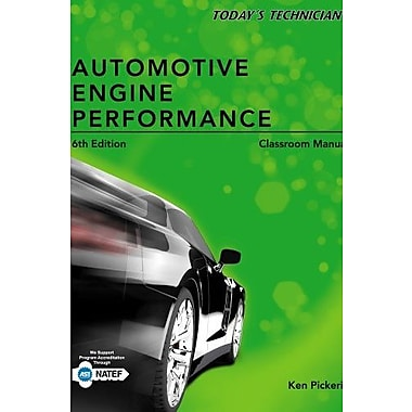 Today's Technician: Automotive Engine Performance Classroom Manual Used Book (9781133592877)