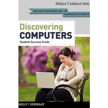 Discovering Computers, Introductory: Your Interactive Guide to the Digital World 2013 Edition (9781133593461)