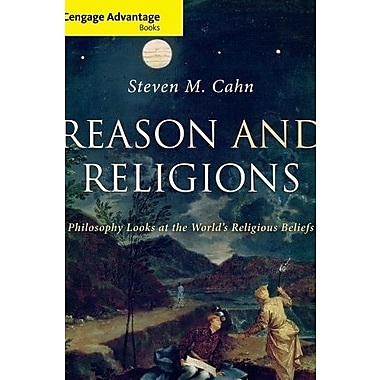 Reason and Religions: Philosophy Looks at the World's Religious Beliefs Used Book (9781133594970)