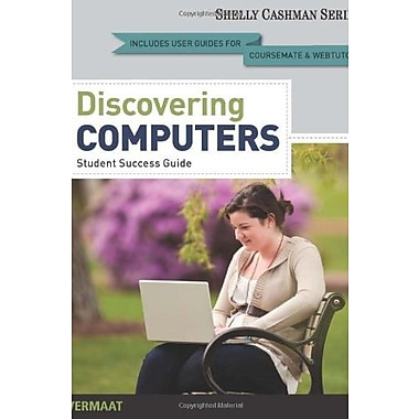Enhanced Discovering Computers, Complete: Your Interactive Guide to the Digital World (9781133598312)